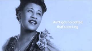 I Ain't Got Nothing But The Blues - Ella Fitzgerald (lyrics)