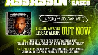 11. No Slave feat. Chronixx - Assasin aka Agent Sasco [Theory of Reggaetivity Album 2016]