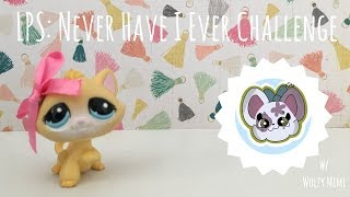 LPS Never Have I Ever Challenge Collab w Wolfy Mimi ʕ ᴥ ʔ