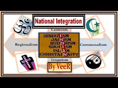L- 109- राष्ट्रीय एकीकरण-National Integration-Regionalism,Casteism, Communalism, Linguism- By VeeR