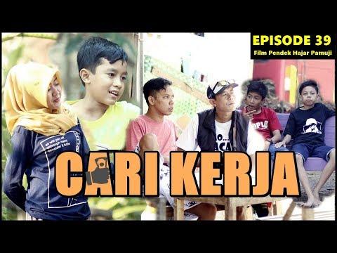 CARI KERJA (Episode 39 Film Pendek Hajar Pamuji)