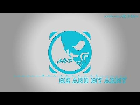 Me And My Army by Daniel Kadawatha - [2010s Pop Music]
