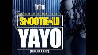 SNOOTIE WILD - YAYO [New Single]
