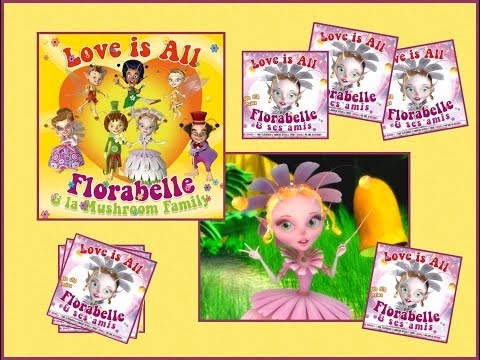 Chanson - LOVE IS ALL - FLORABELLE