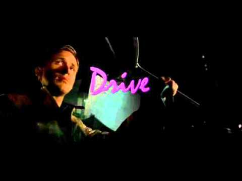 Drive (2011) The Chromatics
