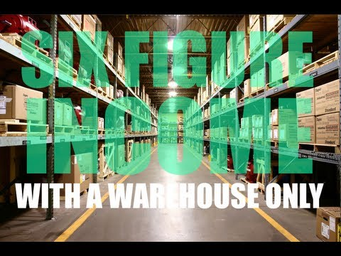 Six Figure Income With A Warehouse Only? Yes It Can be done