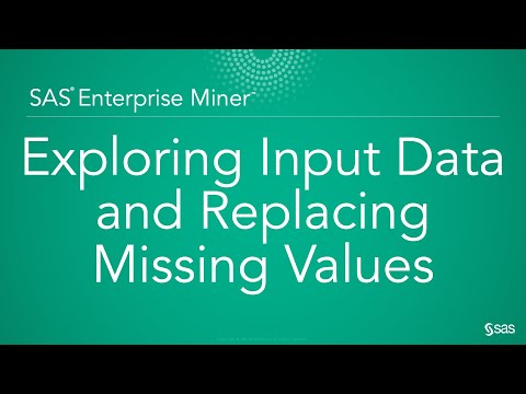 Getting Started with SAS Enterprise Miner: Exploring Input Data and Replacing Missing Values