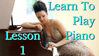 Learn How to Play Piano | EASY | Lesson 1 | Intro