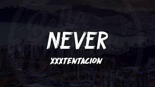 Download lagu XXXTentacion - NEVER ᴴᴰ🎵
