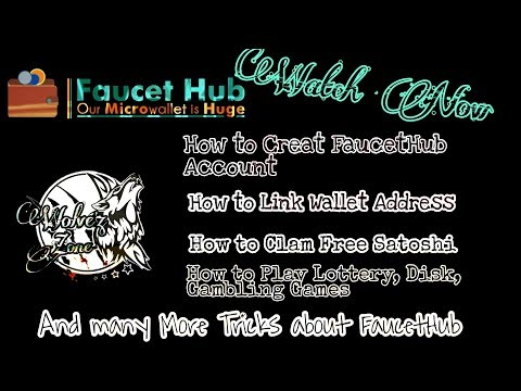 HOW TO CREATE FAUCET HUB WALLET & EARN BITCOINS WITHDRAW INSTANTLY : All in one Full Tutorial