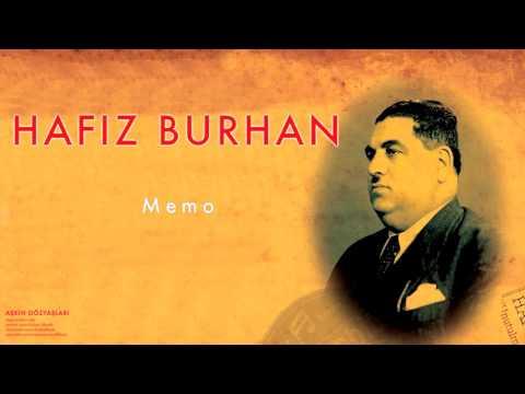 Hafız Burhan - Memo [ Aşkın Gözyaşları © 2007 Kalan Müzik ]