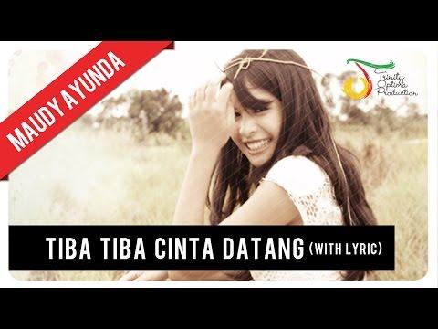 Maudy Ayunda - Tiba Tiba Cinta Datang (Lirik) |  Klip