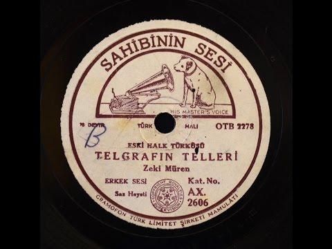 Zeki Müren -  Telgrafın tellerine - GERÇEK TAŞ PLAK KAYDI