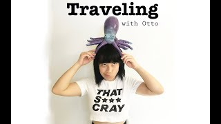 Traveling With Otto
