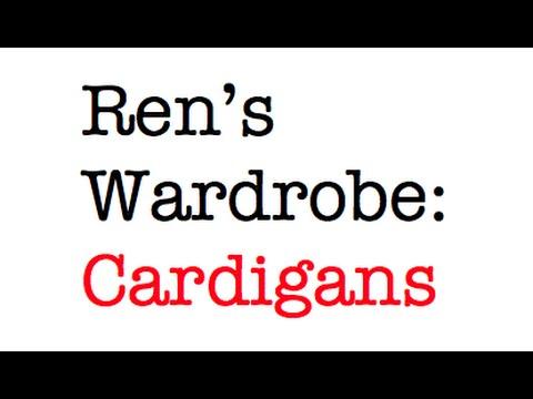 Ren's Wardrobe   Cardigans