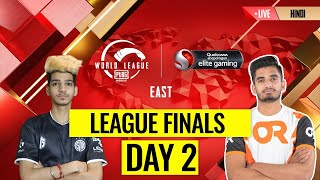 [HINDI] PMWL EAST - League Finals Day 2 | PUBG MOBILE World League Season Zero (2020)