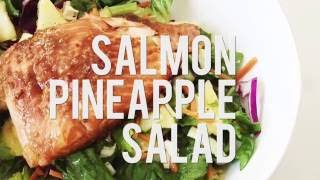 How To Make A Salmon Pinapple Salad - Easy Salad For Summer!