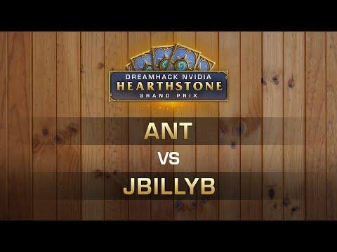 HS - Ant Vs JBillyB - RO8 - Hearthstone Grand Prix DreamHack Austin