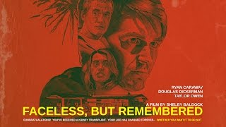Faceless, but Remembered - Trailer