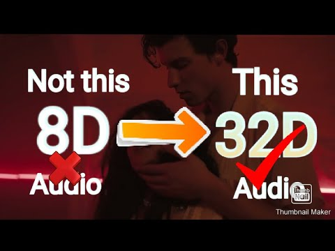 Shawn Mendes, Camila Cabello Señorita 32d Audio  Not 8d / 16d /24d Audio