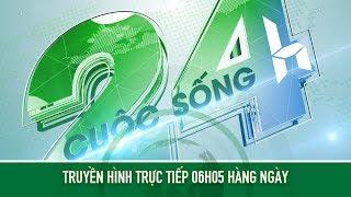 ????  [Trực tiếp]  Bản tin Cuộc sống 24h ngày 10/06/2018 | VTC14