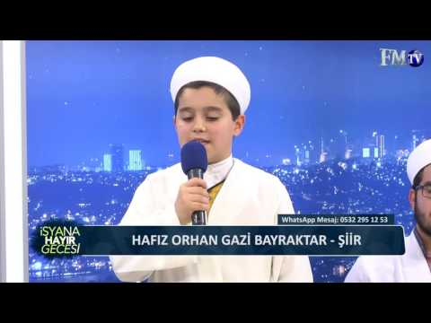 Hafız Orhan Gazi Bayraktar Şiir