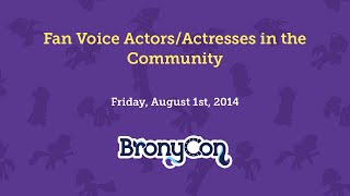 Fan Voice Actors/Actresses in the Community