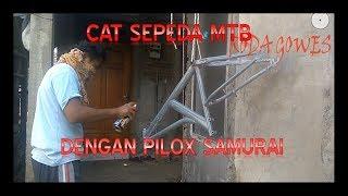 Download Video Cat Sepeda dengan Pilox Samurai Hasil Memuaskan Bro MP3 3GP MP4
