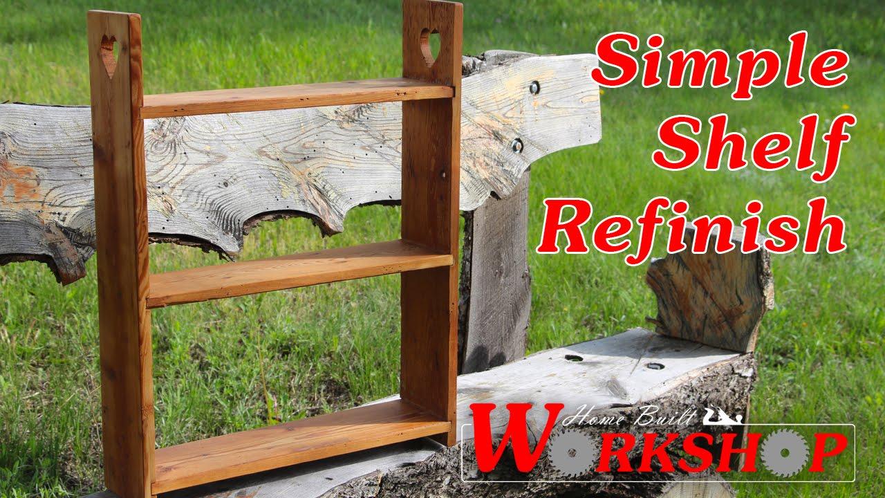 A Simple Shelf Refinish You
