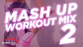 Workout Music Source // Mash Up Workout Mix 2 (135 BPM)