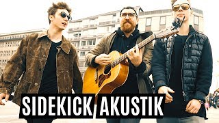 Sidekick (Akustik Version) | Die Lochis