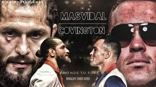 Colby Covington vs Jorge Masvidal UFC promo |Friend to Foe| It's time.
