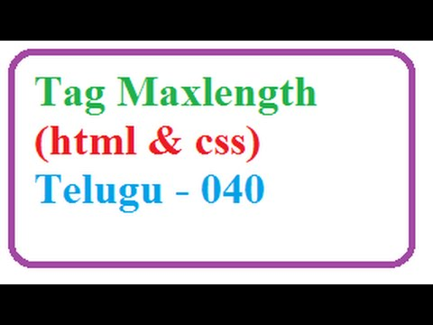How to Create Text Box and Input Tag Maxlength in HTML forms -- Telugu  040-vlr training