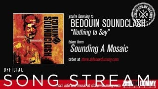 Bedouin Soundclash - Nothing To Say (Official Audio)