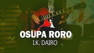 I.K. Dairo | Osupa Roro Official Song (Audio) | Naija Music