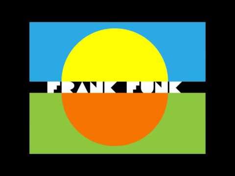 Frank Funk - Hit The Road