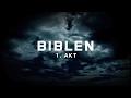 Biblen - 1. Akt