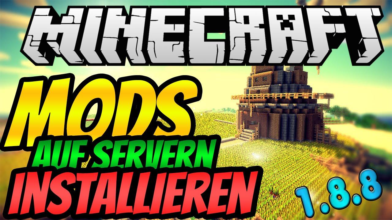 Minecraft MOD SERVER ERSTELLEN Tutorial Forge Mods Im - Minecraft flans mod server 1 8 erstellen