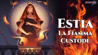 Estia, La Fiamma Custode