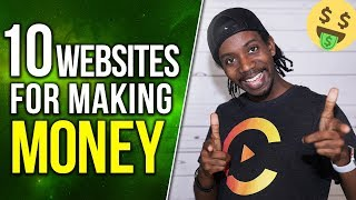 10 WEBSITES FOR MAKING MONEY ONLINE