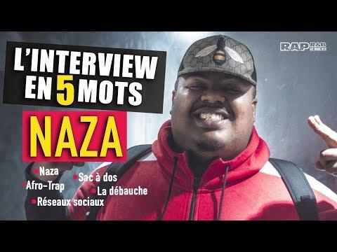 NAZA - L'interview en 5 mots : Son Blase, Afro-Trap, Sac à dos, Réseaux sociaux, La débauche