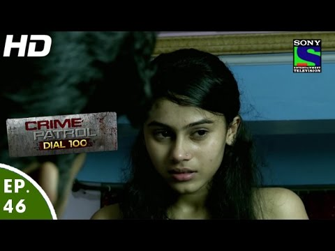 Crime Patrol Dial 100 - क्राइम पेट्रोल - Shaitaan - Episode 46 - 16th December, 2015