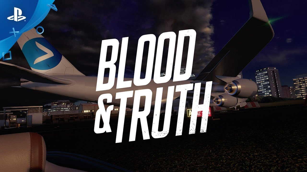 Blood & Truth – Behind the Scenes: Story | PS VR