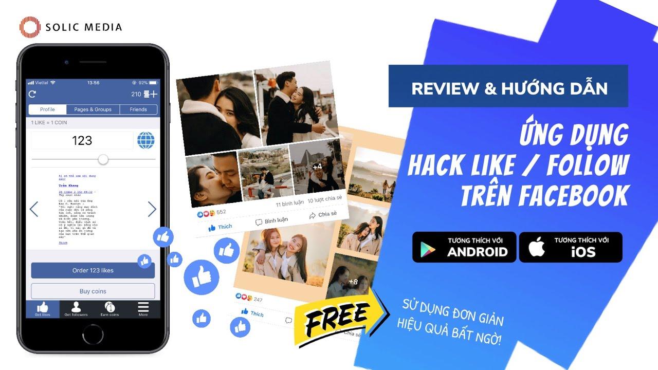 Cách hack like bằng điện thoại   [REVIEW + Hướng dẫn] Hack Like Follow Facebook trên điện thoại Android lẫn iOS iPhone mới nhất 2021