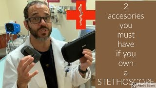 2 accessories you need if you own a stethoscope