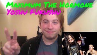 Maximum The Hormone - Yoshu Fukushu Metal Musician (REACTION/REVIEW...