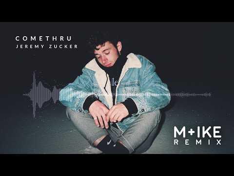 Jeremy Zucker - Comethru (M+ike Remix)