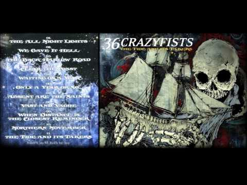 36 Crazyfists- The Tide And It's Takers[Full Album]