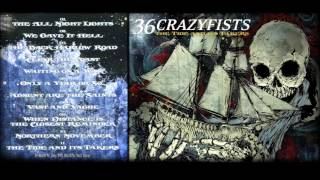 36 Crazyfists- The Tide And It