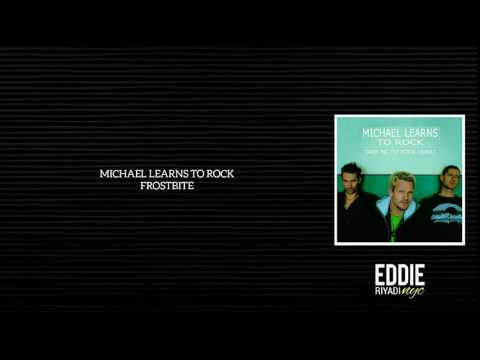 Michael Learns To Rock - Frostbite